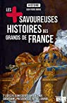 Les plus savoureuses histoires des Grands de France par Rorive