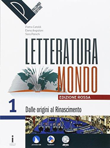Letteraturamondo. Ediz. rossa. Per le Scuole superiori. Con e-book. Con 2 espansioni online: 1