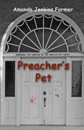 Portada del libro Preacher's Pet by Amanda Jenkins Farmer (2011-11-21)