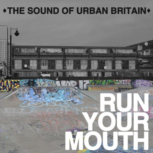 Run Your Mouth (The Sound of U...