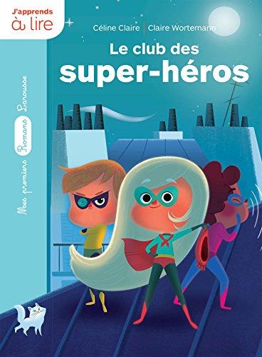 Le club des super-héros