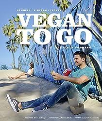Vegan to Go: Schnell, einfach, lecker (German Edition)