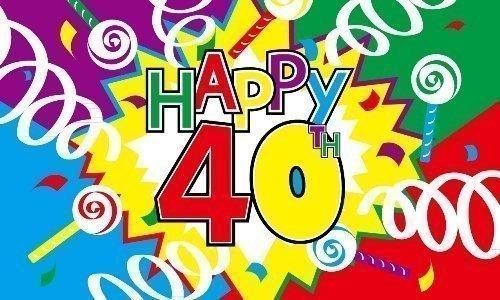 Happy 40. Geburtstag - 5ft x 3FT Flagge Fahne Dekoration