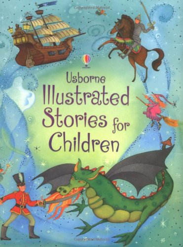 Illustrated Stories For Children (Illustrated Story Collections)