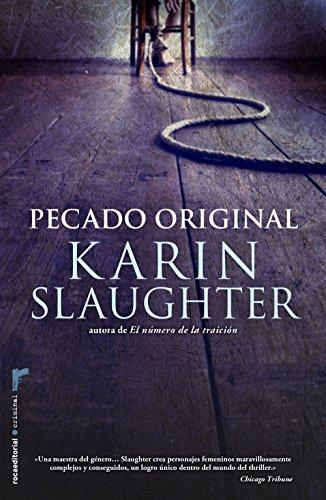 Pecado original (Bestseller Criminal) por Karin Slaughter