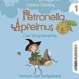 Petronella Apfelmus - Die Hörspielreihe: Teil 1 - Verhext und festgeklebt.