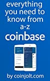 Coinbase - Everything You Need to Know From A-Z (English Edition)