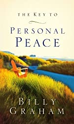 KEY TO PERSONAL PEACE, THE by Billy Graham (2010-11-23)