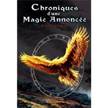Chroniques d'une magie annoncée : Ou les extravagantes enquêtes et aventures d'Karmelinde et Deirdre de Crommlynk