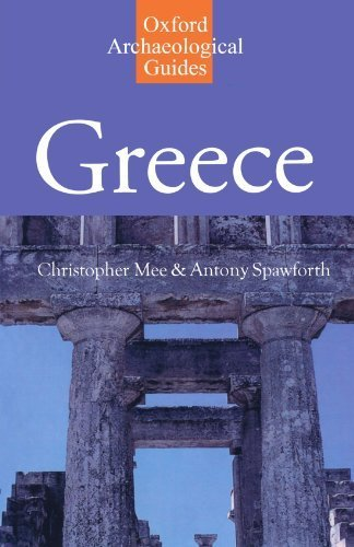 Greece: An Oxford Archaeological Guide (Oxford Archaeological Guides) by Christopher Mee (2001-07-19)