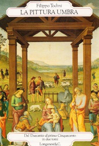 La pittura umbra. Dal Duecento al primo Cinquecento (I grandi libri) por Filippo Todini