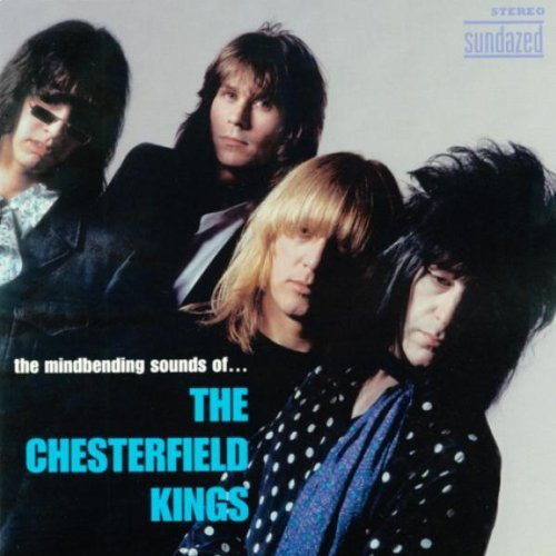 The Mindbending Sounds Of by The Chesterfield Kings (2003-08-26)