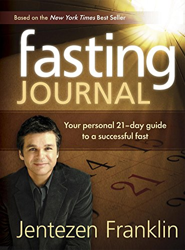 Fasting Journal: Your Personal 21-Day Guide to a Successful Fast (English Edition)