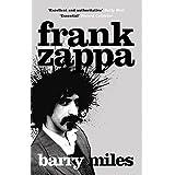Frank Zappa: The Biography (English Edition)