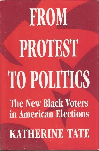 From Protest to Politics: New Black Voters in American Elections (Russell Sage Foundation)