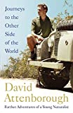 Journeys to the Other Side of the World: further adventures of a young naturalist (English Edition)