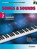 """Songs & Sounds 2: Spielheft zur Schule """"Der neue Weg zum Keyboardspiel"""" - Band 2 - Keyboard - Spielheft (Spielbuch) mit CD. - Axel Benthien"""