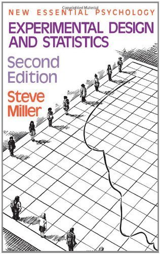 Experimental Design and Statistics (New Essential Psychology) by Steve Miller (1984-08-05)