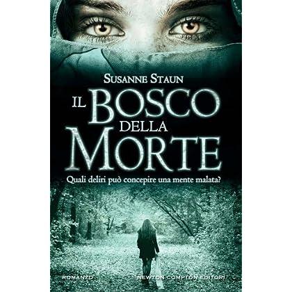 Il Bosco Della Morte