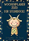Wochenplaner 2020 für Steinböcke: Sternzeichen Terminplaner | Kalender für Steinbock-Geborene | A4 | 1 Woche auf 2 Seiten | viel Platz für Skizzen, Termine, Aufgaben, Notizen