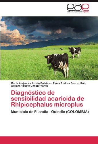 Descargar Libro Diagnóstico de sensibilidad acaricida de Rhipicephalus microplus de Alzate Bolaños María Alejandra