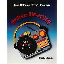 Before Hearsay: Before Hearsay Book
