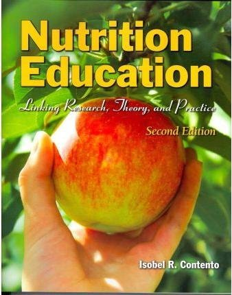 [Nutrition Education: Linking Research, Theory, and Practice] (By: Isobel R. Contento) [published: October, 2014]