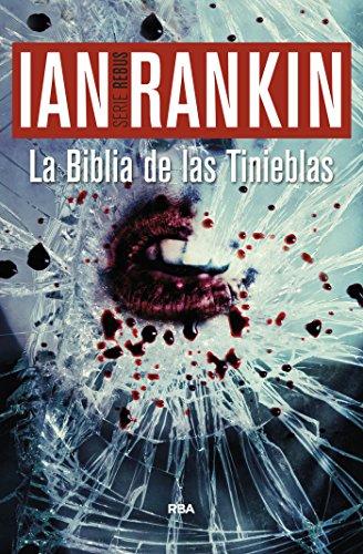 La biblia de las tinieblas (Inspector Rebus) (Spanish Edition)