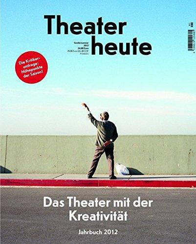 Theater heute - Das Jahrbuch 2012