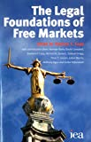 Legal Foundations of Free Markets