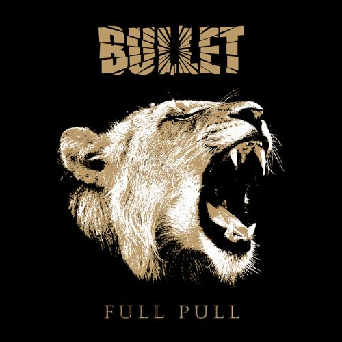 Bullet: Full Pull (Audio CD)
