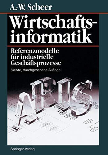 Wirtschaftsinformatik: Referenzmodelle für industrielle Geschäftsprozesse