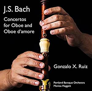 J.S. Bach: Concertos for Oboe and Oboe d'amore