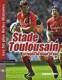 Stade Toulousain - Le rugby en rouge et noir