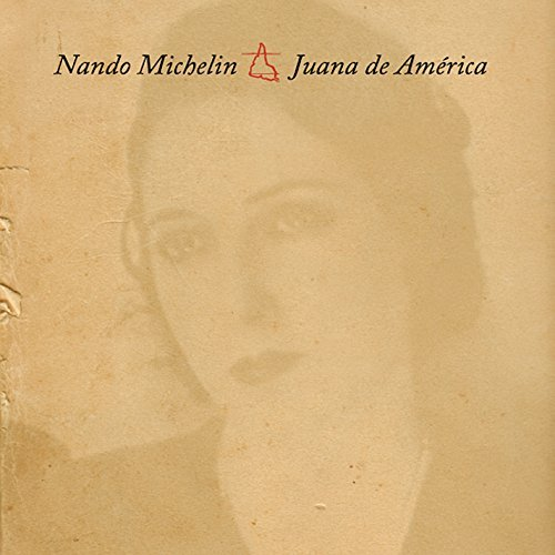 Juana De America by Nando Michelin