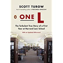 One L: The Turbulent True Story of a First Year at Harvard Law School