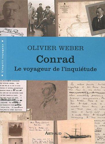 Conrad : Le voyageur de l'inquitude