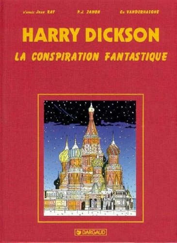 Harry Dickson, tome 6 : La conspiration fantastique *Édition Luxe*