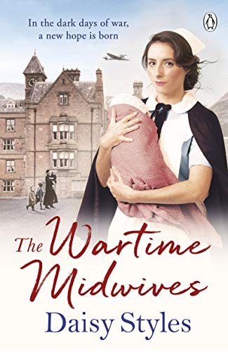 The Wartime Midwives (English Edition)