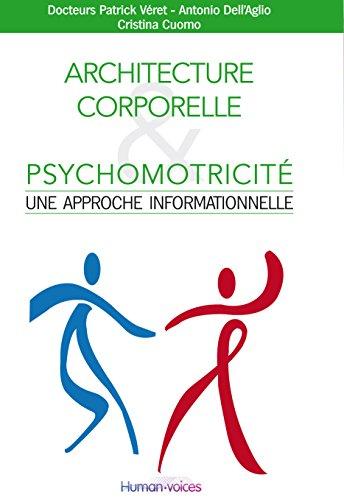 Architecture Corporelle & Psychomotricit : Une Approche Informationnelle