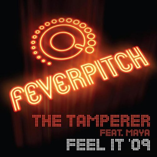 The Tamperer Featuring Maya - Feel It