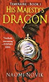 His Majesty's Dragon (Temeraire, Band 1)