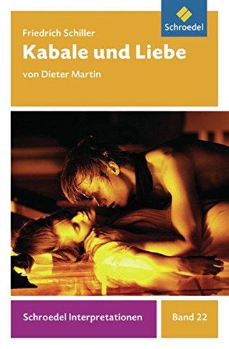 Schroedel Interpretationen: Friedrich Schiller: Kabale und Liebe