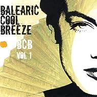 Balearic Cool Breeze Vol. 1
