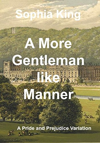 a-more-gentlemanlike-manner-a-pride-and-prejudice-variation-english-edition