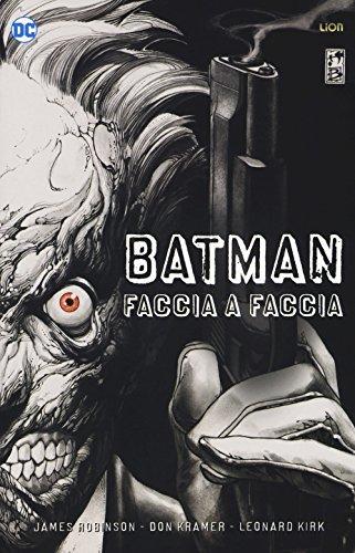 Faccia a faccia. Batman. Deluxe
