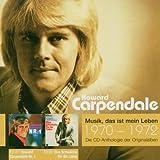 Musik, das ist mein Leben 1970 - 1972: Howard Carpendale Nr. 1 / Eine Schwäche für die Liebe