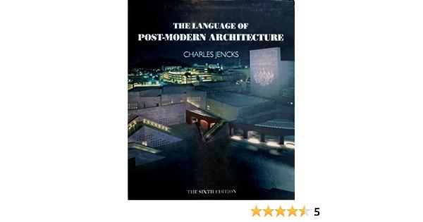 The Language Of Postmodern Architecture Jencks Charles Amazon De Bücher