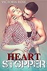 Heart Stopper par Rose