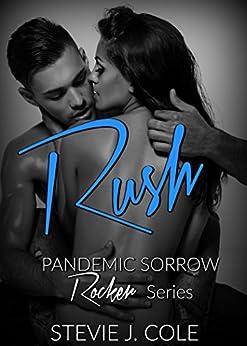 Rush (Pandemic Sorrow Book 2) by [Cole, Stevie J.]